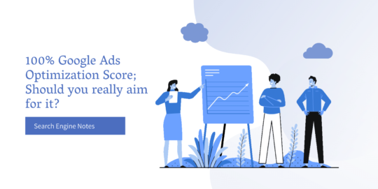 Search engine notes banner - Google Ads Optimization Score