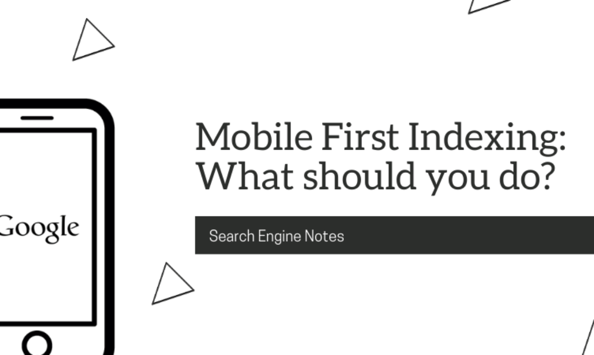 Search engine notes banner - Mobile First Indexing