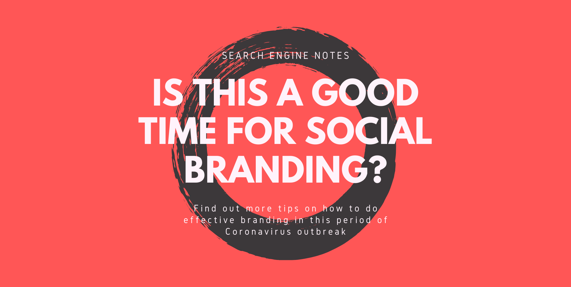 Is This A Good Time For Social Branding?