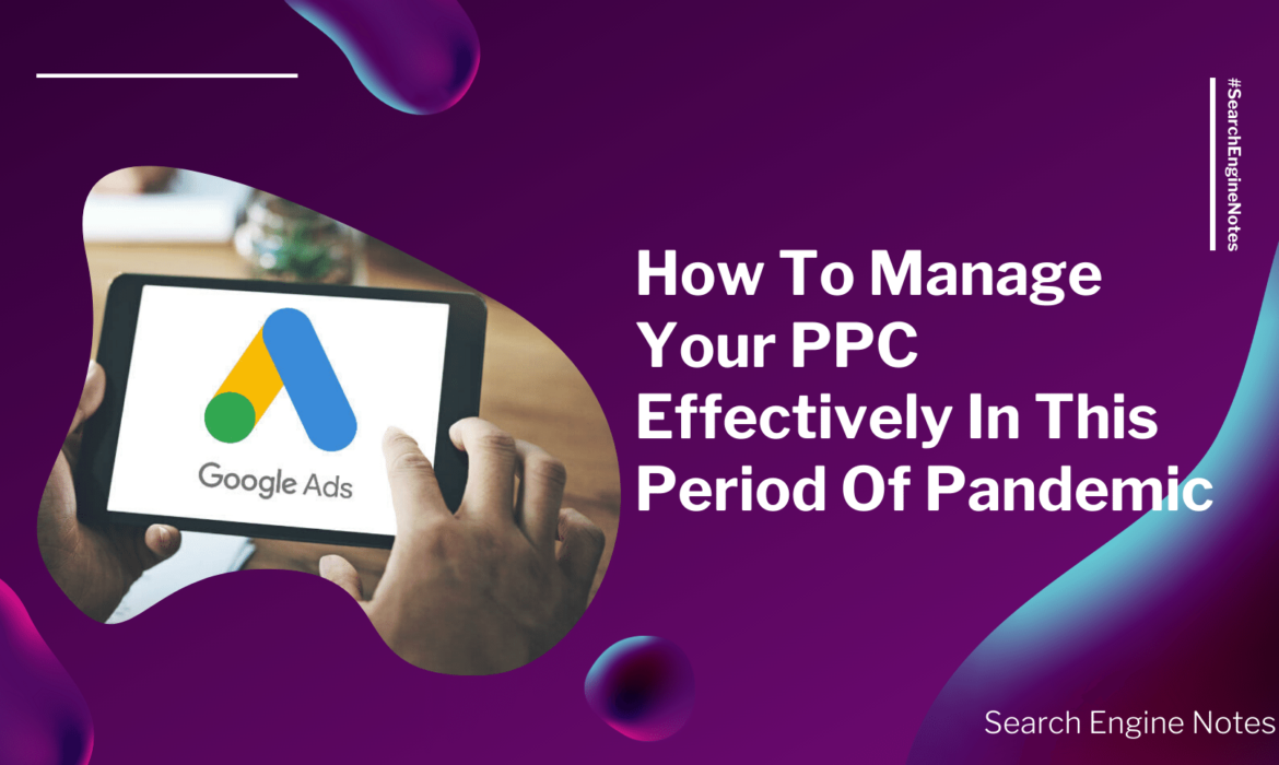 Search engine notes banner - How to manage your PPC