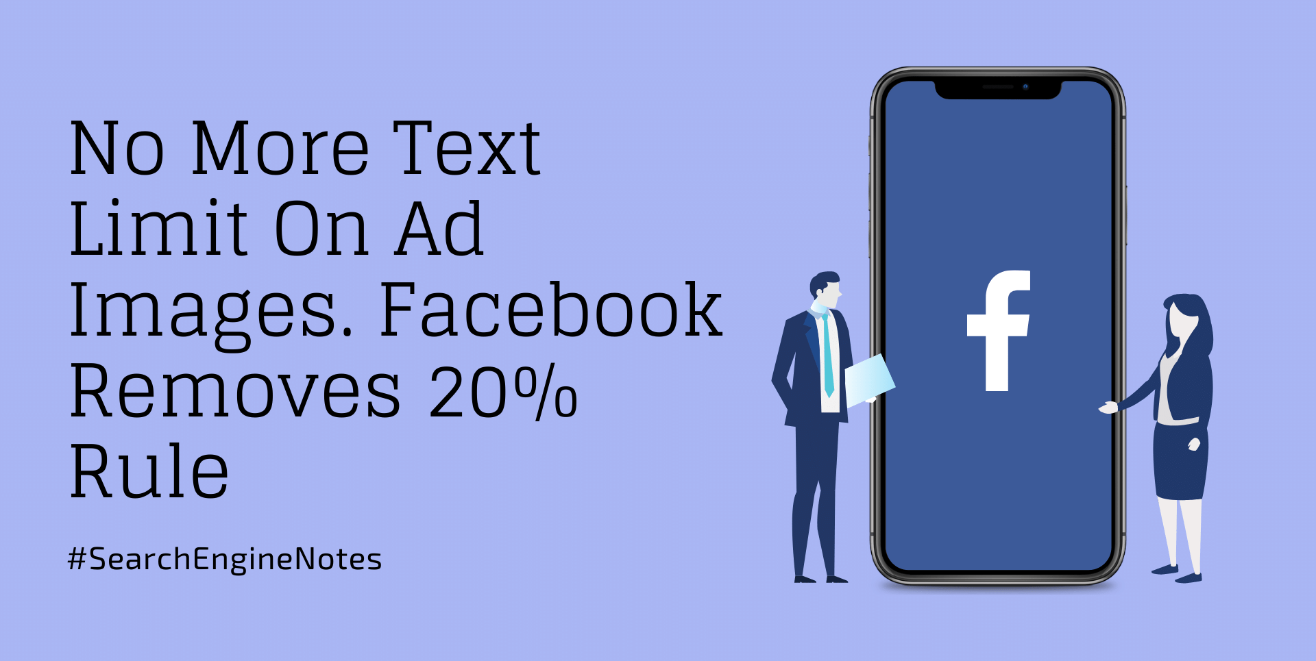 No More Text Limit on Ad Images. Facebook Removes 20% Rule