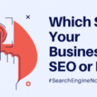 Which Suits Your Business? SEO or PPC?